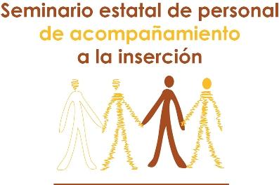 II EDICIÓN DEL SEMINARIO ESTATAL DE PERSONAL DE ACOMPAÑAMIENTO A LA INSERCIÓN